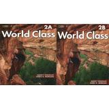 Libro Cevaz Nivel 18 World Class 2a Y 2b. Unidad 5, 6, 7 Y 8