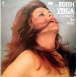 Edith Veiga: Começo Da Vida