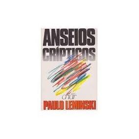 Anseios Cripticos Paulo Leminski - Anseios Cripticos Paulo L
