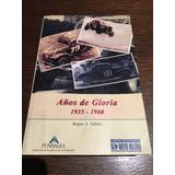 Libro Tc Turismo Carretera Años De Gloria 1935 - 1960
