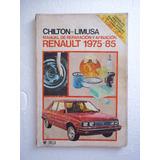 Chilton Limusa Libro Reparación Y Afiación Renault 75-85