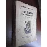 Ana Isabel Una Niña Decente Antonia Palcios 1ra Edicion Arg.