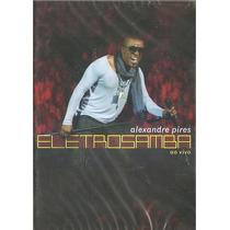 Dvd Alexandre Pires -eletrosamba So Pra Contrariar Mumuzinho