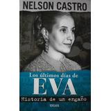 Los Ultimos Dias De Eva Peròn Nelson Castro Vergara