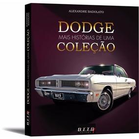 Livro - Dodge, Mais Histórias De Uma Coleção (vol.2)