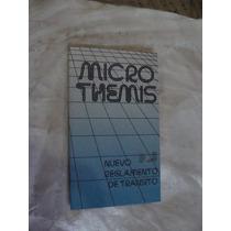 Libro Microthemis , Nuevo Reglamento De Transito , Año 1989