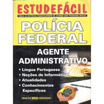 Concurso - Polícia Federal - Agente Administrativo