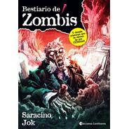 Bestiario De Zombis - Luciano Sarasino Y Jok - Libro Envio