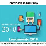 Curso Marketing Digital 2018 - Curso Em Vídeo!
