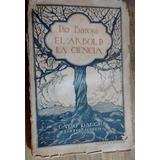 Pio Baroja El Árbol De La Ciencia - 1929