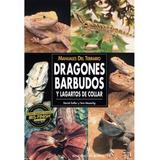 Manuales Del Terrario Dragones Barbudos Ed. Hispano Europea