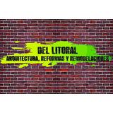 Arquitectura, Remodelaciones, Techos Y Pintores Zona Norte