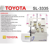 Maquina De Coser Overlock Toyota Sl3335 Nueva+garantía