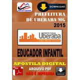 Apostila Digital Prefeitura Uberaba Mg Educador Infantil