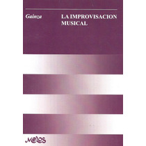 Violeta De Gainza La Improvisación Musical
