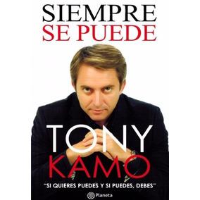 Libro: Siempre Se Puede ( Tony Kamo )