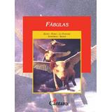 Fábulas - Esopo / Fedro / La Fontaine / Saraniego - Cántaro