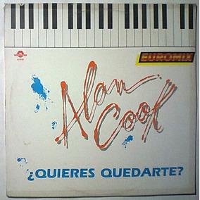 Alan Cook Do You Want To Stay Lp Hi Nrg Italo Disco Muy Raro