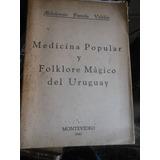 * Medicina Popular Y Folklore Magico Del Uruguay -i, Pereda
