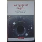 Los Agujeros Negros De La Colección Un Paseo Por El Cosmos
