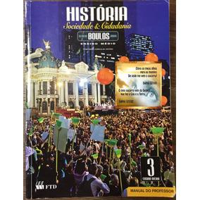 História 3 - Sociedade & Cidadania - Alfredo Boulos Junior.