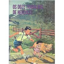 Coleção Monteiro Lobato Vol. 4b - Os Doze Trabalhos De Hé...