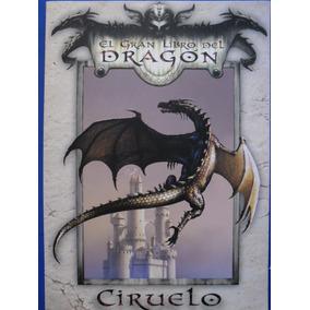 El Gran Libro Del Dragón De Ciruelo