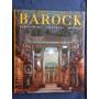 Barock (barroco, Arquitectura, Escultura Y Pintura) R. Toman