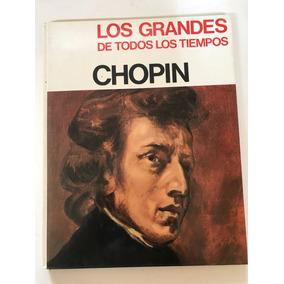 Biografía Los Grandes De Todos Los Tiempos_ Chopin