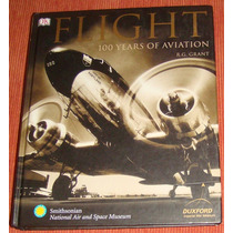 Livro Flight - 100 Years Of Aviation ( Em Inglês )