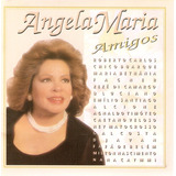 Cd Angela Maria - Amigos - Novo***