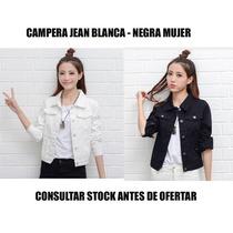 Campera Jean Dama Blanca - Negra Elastizada Excelente Calce