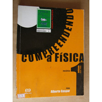 Compreendendo A Fisica Vol 1 Alberto Gaspar (f2) Bom Estado