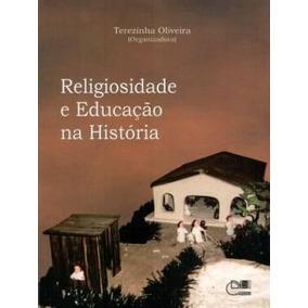 Religiosidade E Educaçao Na Historia