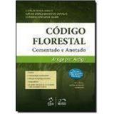 Código Florestal Comentado E Anotado - Artigo Por Artigo ...