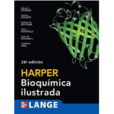 Harper Bioquímica Ilustrada / 28a Edición