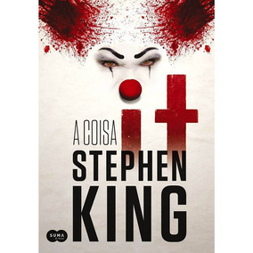 It A Coisa - Stephen King