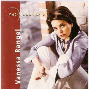 Vanessa Rangel Mediterraneo [cd Novo De Fabrica]