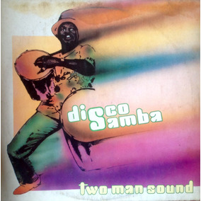 Lp Vinilo Two Man Sound - Disco Samba