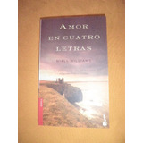 Novela Amor En Cuatro Letras. - Niall Williams