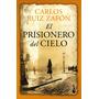 El Prisionero Del Cielo (el Cementerio De Los Libros Olvida