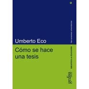 Como Se Hace Una Tesis, Umberto Eco, Ed. Gedisa