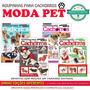 Revista Moda Pet Roupas Cachorro Caes Moldes Corte Costura