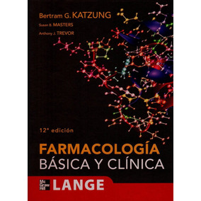Libros De Medicina Farmacologia Basica Y Clinica. Katzung