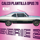 Calco Plantilla Cupe Chevy Opus 78 Serie 2 Calcomania Ploteo