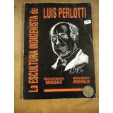 Liis Perlotti Esculturas Indigenas (am)