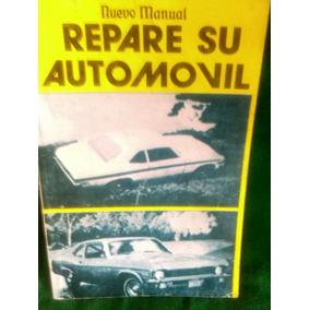 Libro Retro Reparación Autos Antiguos 1970,