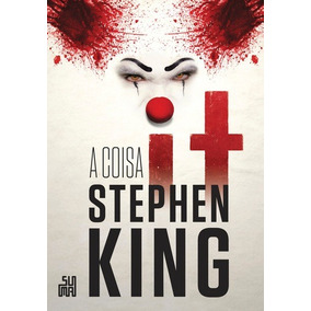 It: A Coisa, King, Stephen Literatura Internacional - Terror