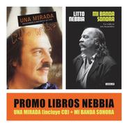 Pack Libros Nebbia - Mi Banda Sonora + Una Mirada (con Cd)