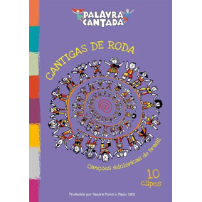 Dvd Palavra Cantada - Cantigas De Roda